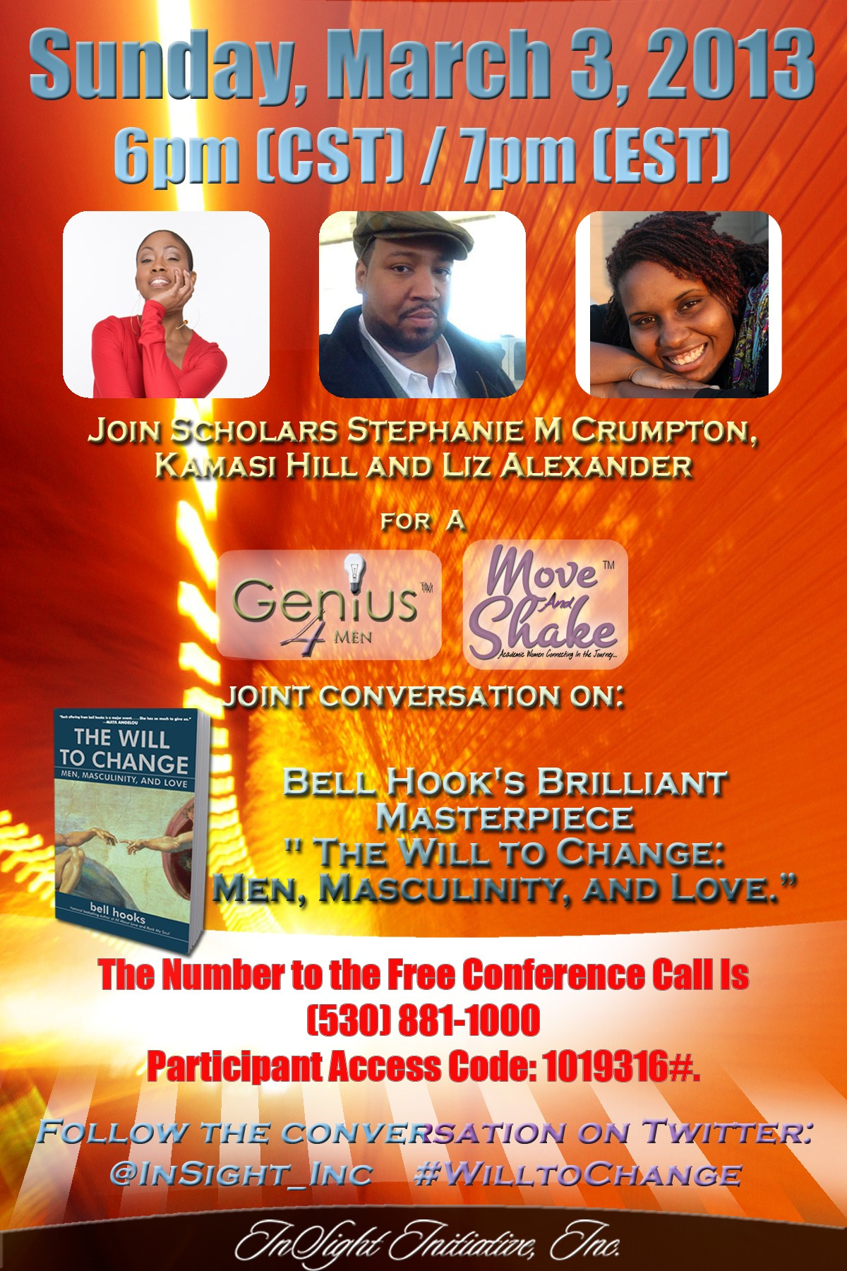 Alisha Will to Change Flyer2 copy e1362231571915 Join Our Joint Conversation on bell hooks The Will to Change Between Move and Shake Women and Genius for Men